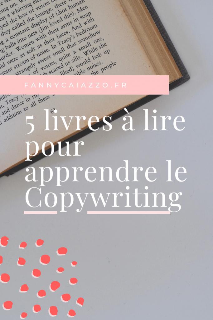 5 livres à lire pour apprendre le Copywriting